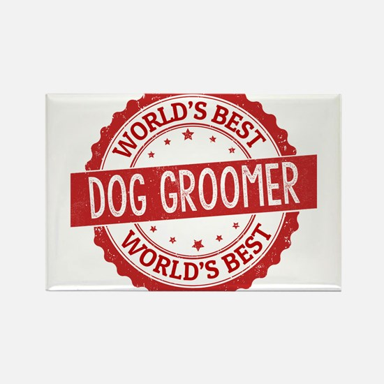 World's Best Dog Groomer Magnets