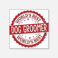World's Best Dog Groomer Sticker