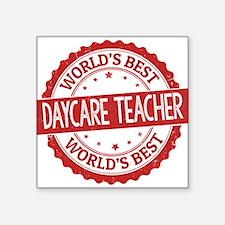 World's Best Daycare Teacher Sticker