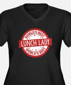 World's Best Lunch Lady Plus Size T-Shirt