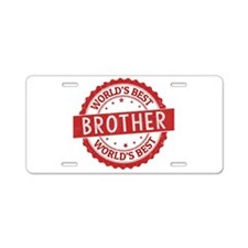 World's Best Brother Aluminum License Plate