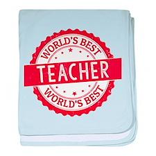 World's Best Teacher baby blanket