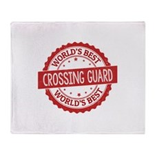 World's Best Crossing Guard Throw Blanket