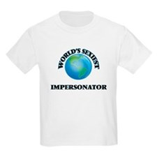 World's Sexiest Impersonator T-Shirt