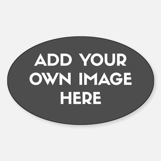 Add Your Own Image Bumper Stickers