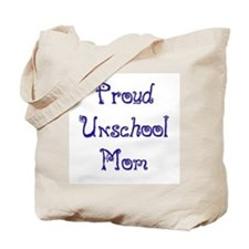 Proud Unschool Mom 5 Tote Bag