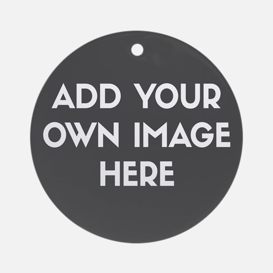 Add Your Own Image Ornament (Round)