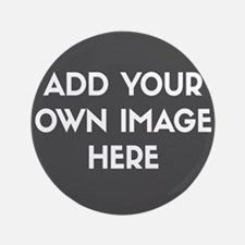 "Add Your Own Image 3.5"" Button (100 pack)"