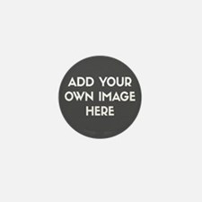 Add Your Own Image Mini Button (100 pack)