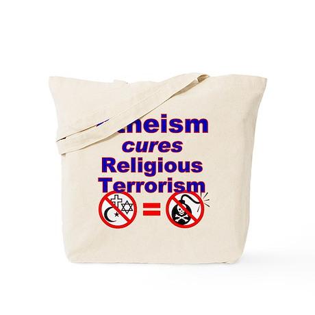Atheism Cures Terrorism Tote Bag