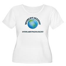 World's Sexiest Otolaryngologist Plus Size T-Shirt