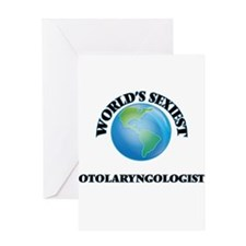 World's Sexiest Otolaryngologist Greeting Cards