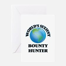 World's Sexiest Bounty Hunter Greeting Cards