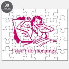 I Don't Do Mornings Puzzle