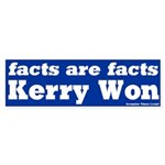 Facts are Facts Kerry Won Bumper Sticker