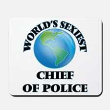 World's Sexiest Chief Of Police Mousepad
