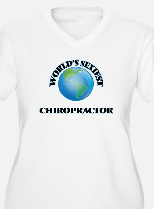 World's Sexiest Chiropractor Plus Size T-Shirt