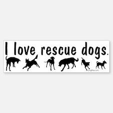 I Love Rescue Dogs Bumper Bumper Sticker