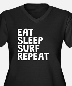 Eat Sleep Surf Repeat Plus Size T-Shirt