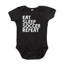 Eat Sleep Soccer Repeat Baby Bodysuit