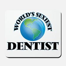 World's Sexiest Dentist Mousepad