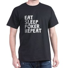 Eat Sleep Poker Repeat T-Shirt
