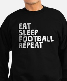 Eat Sleep Football Repeat Sweatshirt
