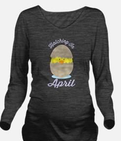 April Due Date chick Long Sleeve Maternity T-Shirt