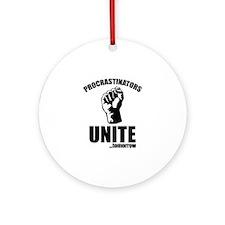 Procrastinators Unite ... Tomorrow Ornament (Round