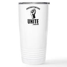 Procrastinators Unite ... Tomorrow Ceramic Travel