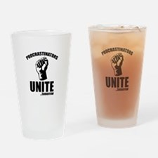 Procrastinators Unite ... Tomorrow Drinking Glass