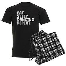 Eat Sleep Dancing Repeat Pajamas