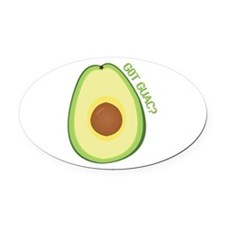 Got Guac? Oval Car Magnet