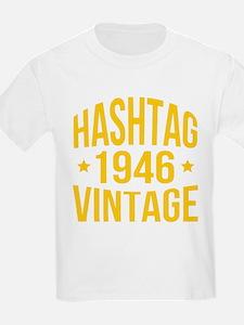 Humor Hashtag 1946 Vintage T-Shirt
