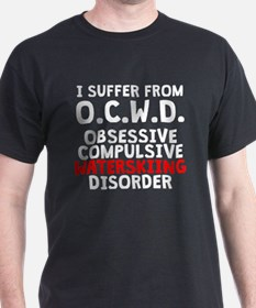 Obsessive Compulsive Waterskiing Disorder T-Shirt