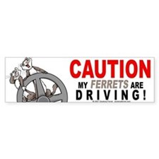 Caution My Ferrets Are Driving Bumper Car Sticker