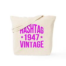 Humor 1947 Hashtag Vintage Tote Bag