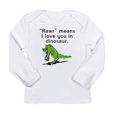 Rawr Means I Love You In Dinosaur Long Sleeve T-Sh