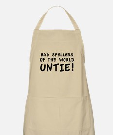 Bad Spellers Of The World Untie! Apron
