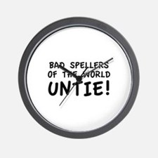 Bad Spellers Of The World Untie! Wall Clock