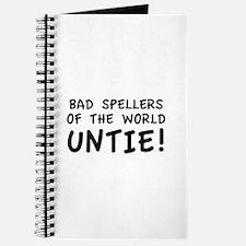 Bad Spellers Of The World Untie! Journal