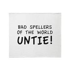 Bad Spellers Of The World Untie! Stadium Blanket