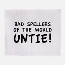 Bad Spellers Of The World Untie! Stadium Blanket