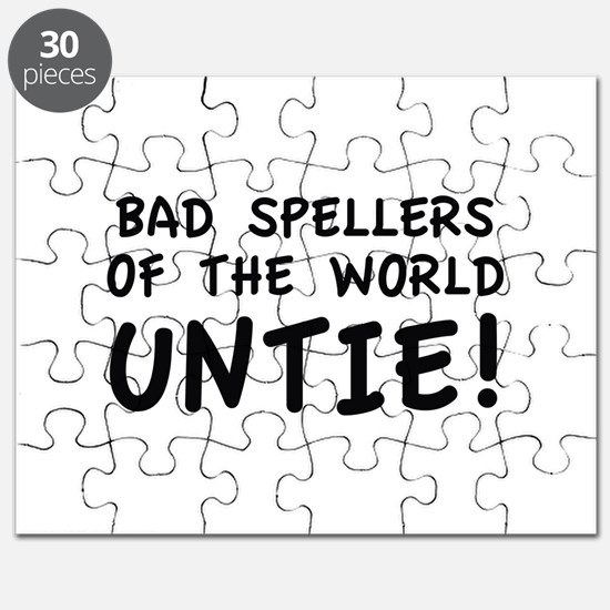 Bad Spellers Of The World Untie! Puzzle
