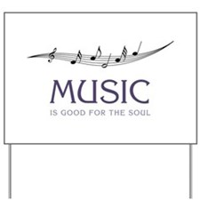 Music For Soul Yard Sign