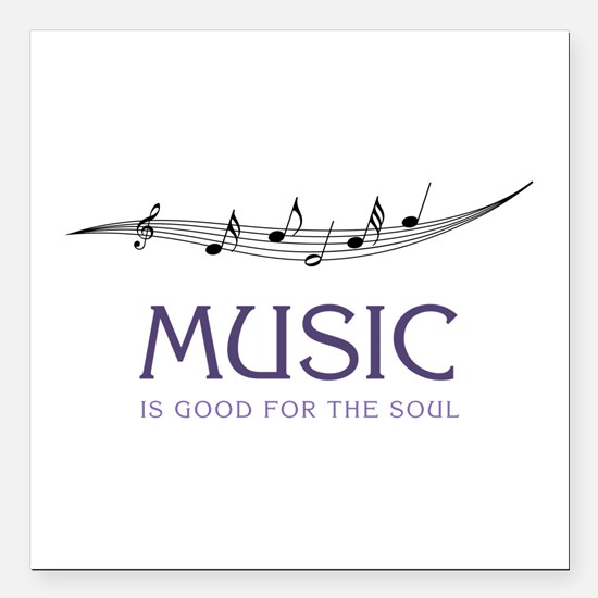 "Music For Soul Square Car Magnet 3"" x 3"""