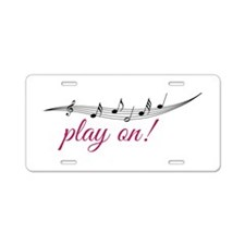 Play On Aluminum License Plate