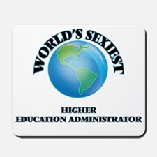 World's Sexiest Higher Education Adminis Mousepad