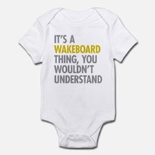 Its A Wakeboard Thing Infant Bodysuit