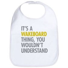 Its A Wakeboard Thing Bib